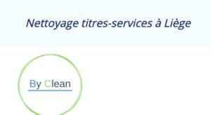Nettoyage titres-services à Liège